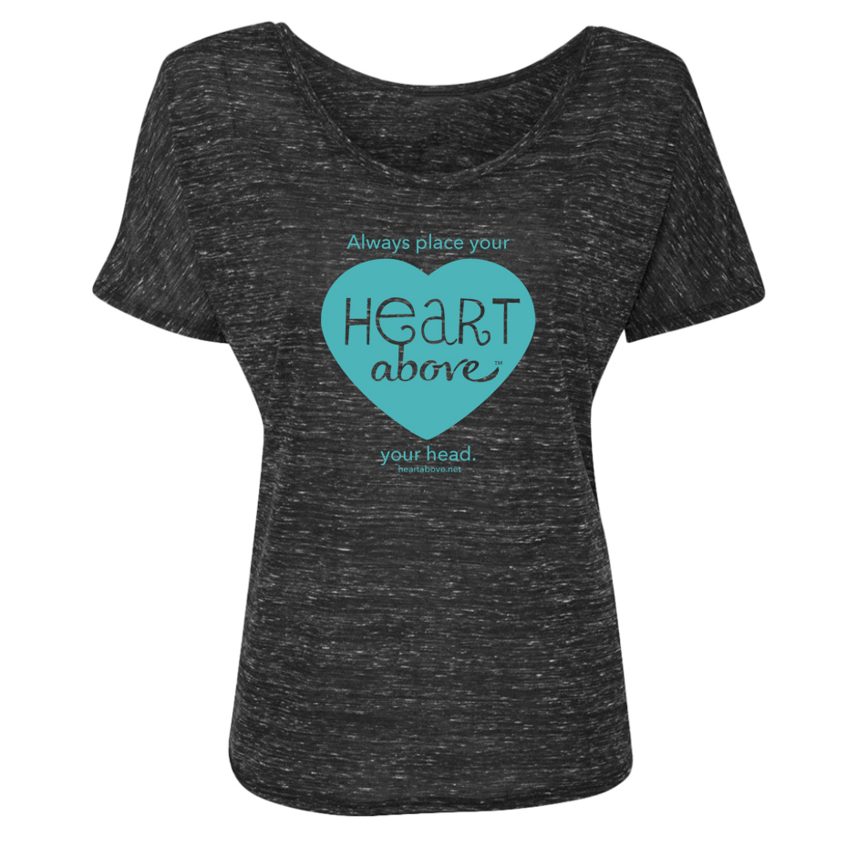 Photo of Heart Above T-shirt — Always place your Heart Above your head.